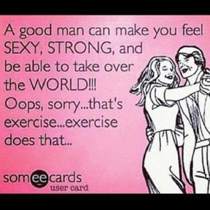 Excercise does that