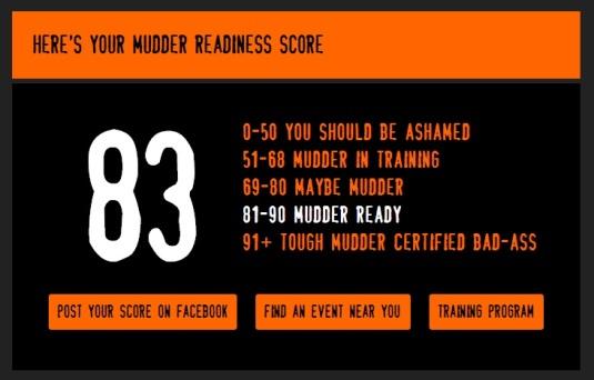 I'm ready as a Mudder!